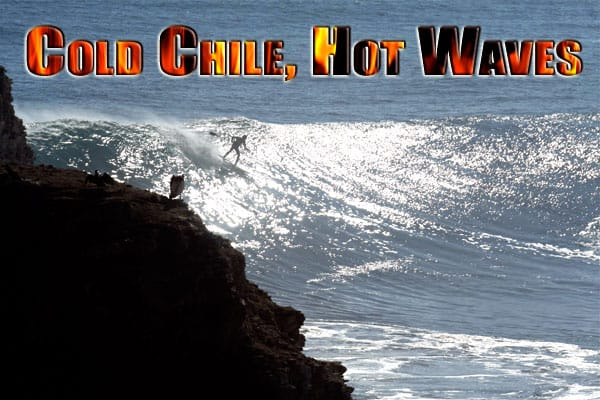 Cold Chile Waves – Stand Up Paddle Surfing Heaven